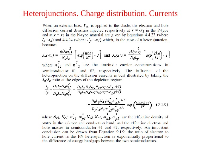 Heterojunctions. Charge distribution. Currents