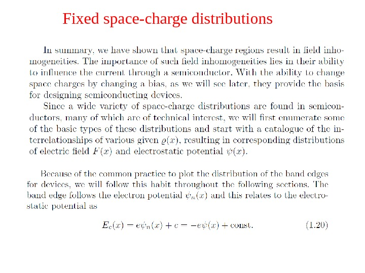 Fixed space-charge distributions