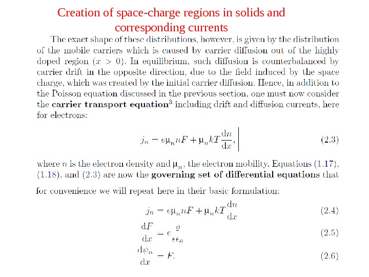 Creation of space-charge regions in solids and corresponding currents