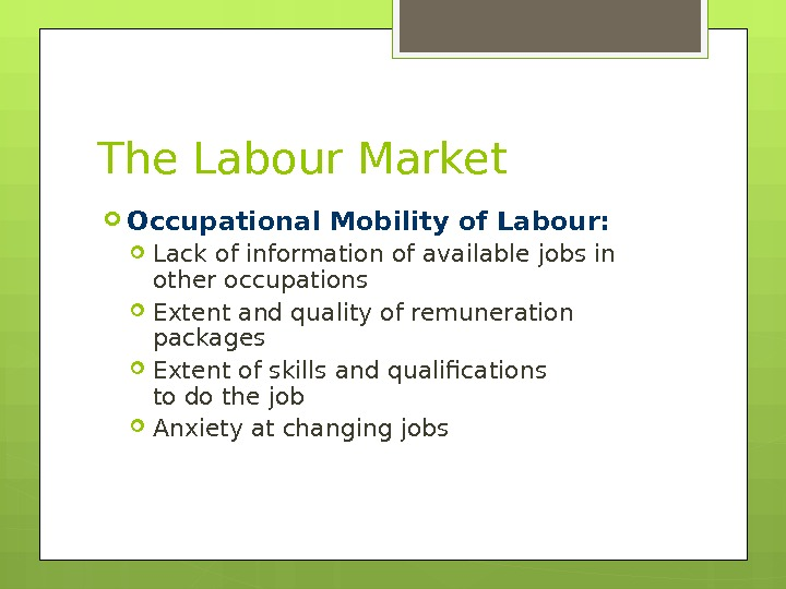 The Labour Market Occupational Mobility of Labour:  Lack of information of available jobs in other