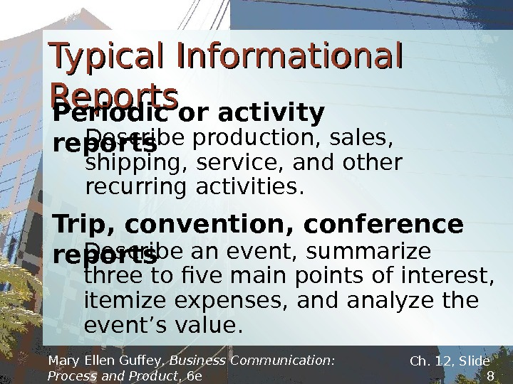 Mary Ellen Guffey,  Business Communication:  Process and Product , 6 e  Ch. 12,