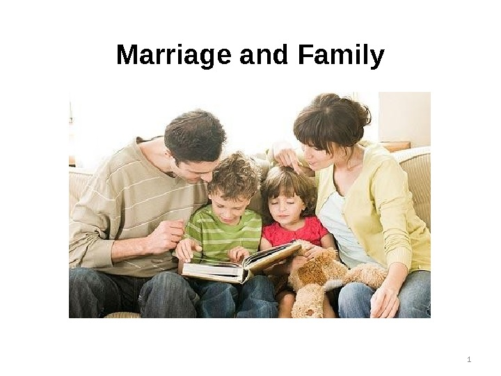 Marriage and Family 1