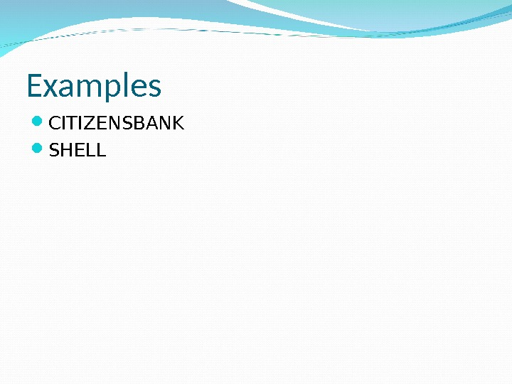 Examples CITIZENSBANK SHELL