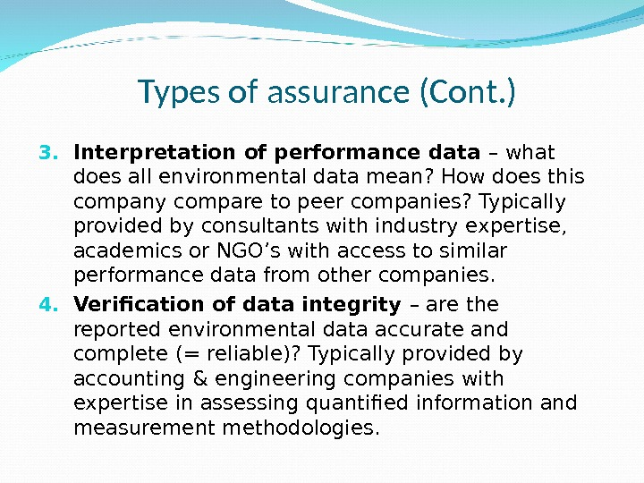 3. Interpretation of performance data – what does all environmental data mean? How does this company