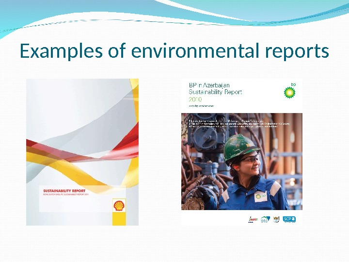 Examples of environmental reports