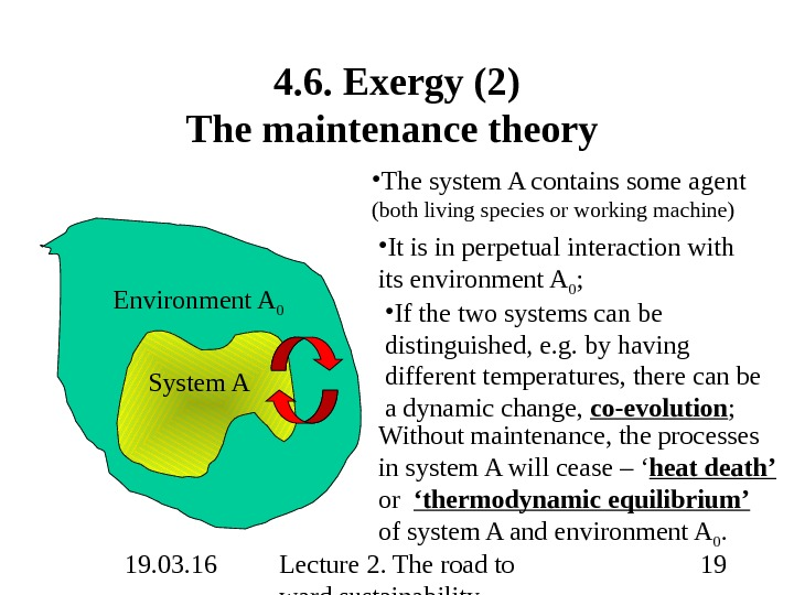 19. 03. 16 Lecture 2. The road to ward sustainability 19 Environment A 04. 6. Exergy