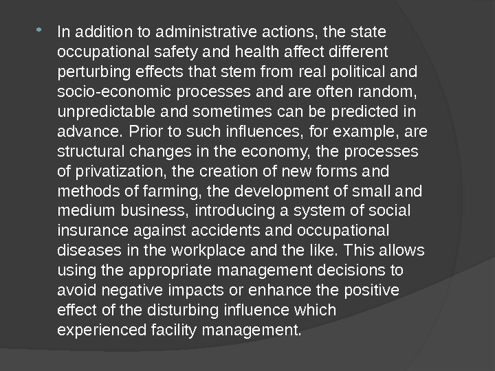 In addition to administrative actions, the state occupational safety and health affect different perturbing effects