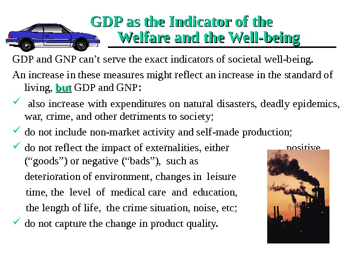 GDP as the Indicator of the    Welfare and the Well-being GDP and GNP