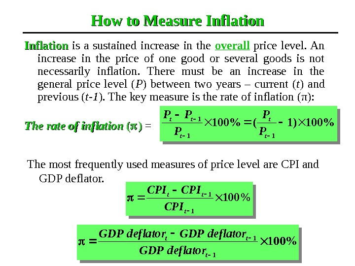 How to Measure Inflation  is a sustained increase in the overall  price level. An