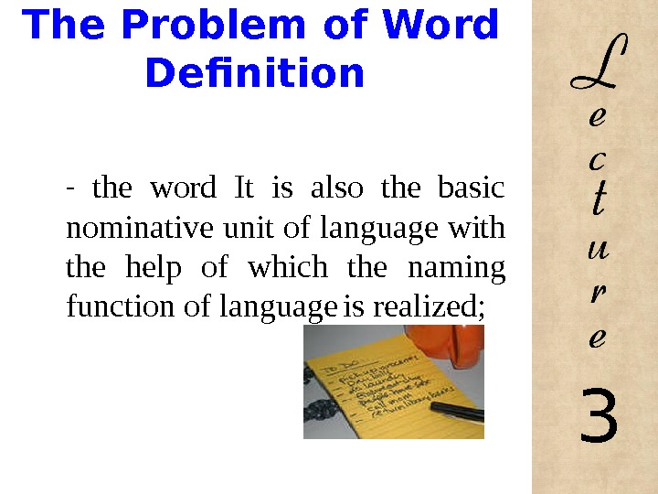 The Problem of Word Definition -  the word It is also the basic nominative