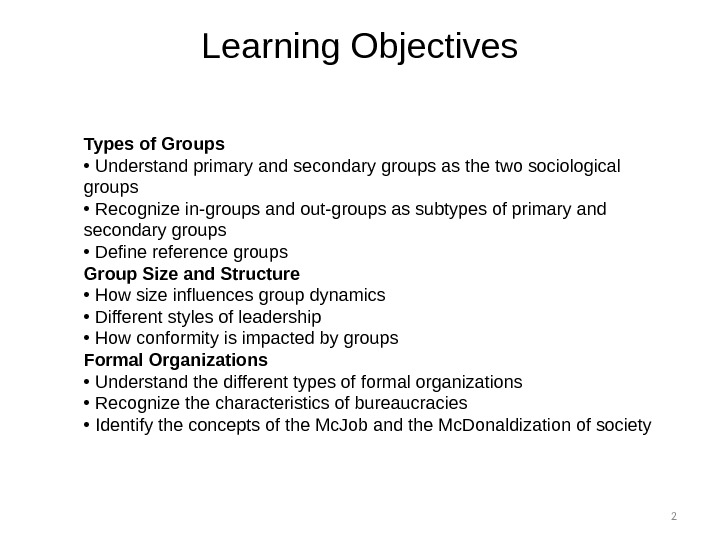 Learning Objectives 2 Types of Groups •  Understand primary and secondary groups as the two