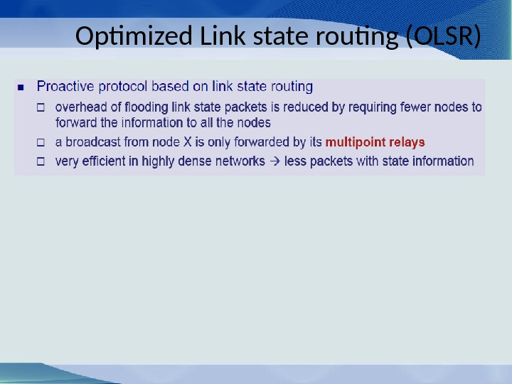 Optimized Link state routing ( OLSR)