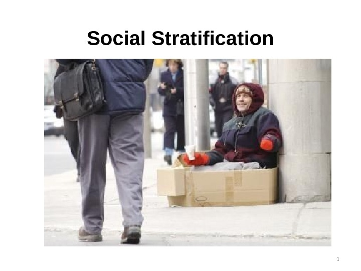 Social Stratification 1