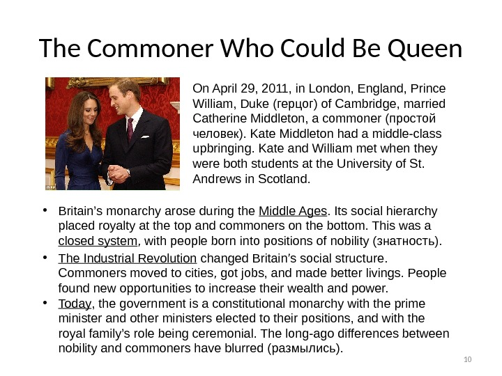 10 The Commoner Who Could Be Queen On April 29, 2011, in London, England, Prince William,