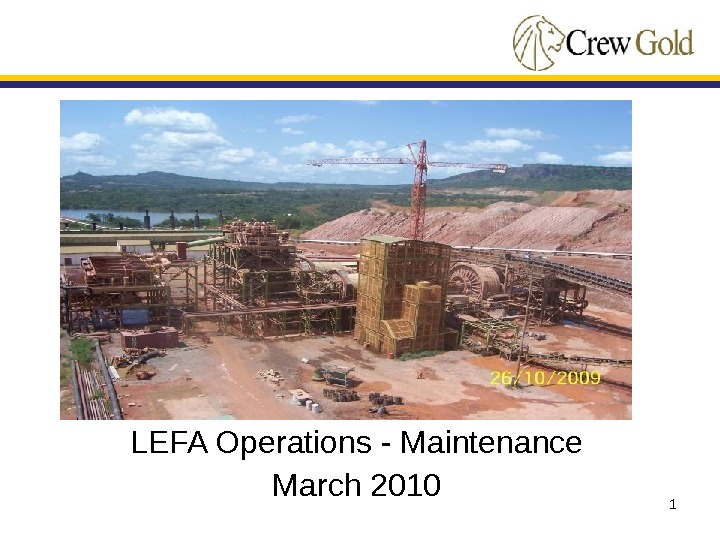 1 LEFA Operations - Maintenance March 2010