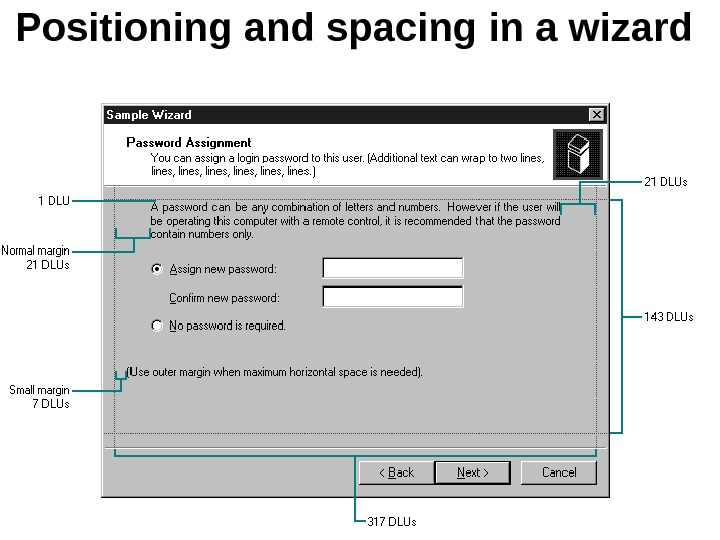 Positioning and spacing in a wizard