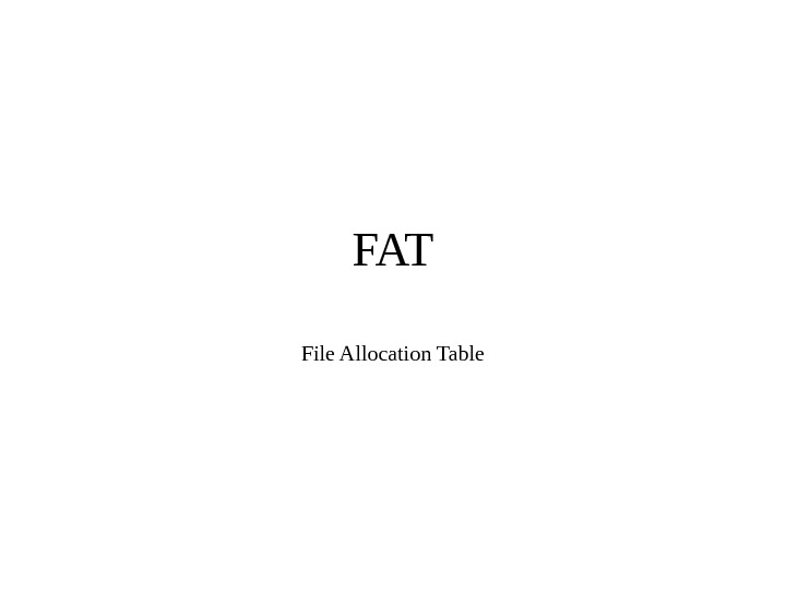 FAT File Allocation Table