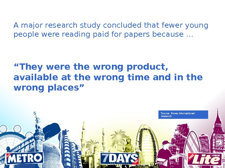 A major research study concluded that fewer young people were reading paid for papers because …