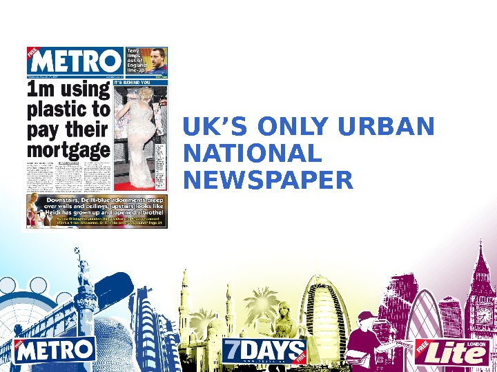 UK'S ONLY URBAN NATIONAL NEWSPAPER