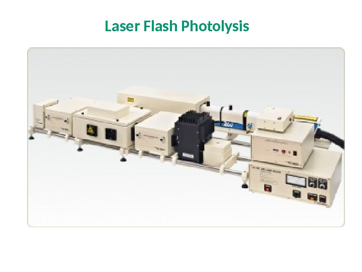 Laser Flash Photolysis