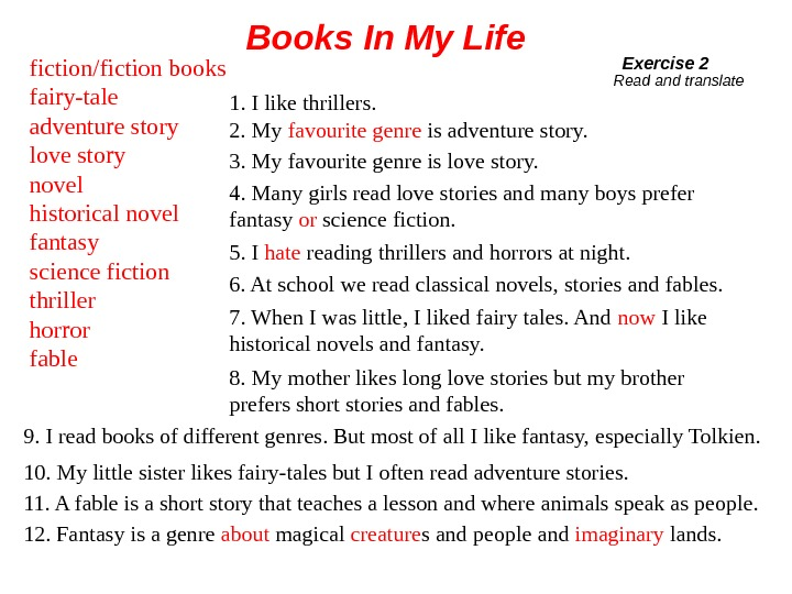 fiction/fiction books fairy-tale adventure story love story novel historical novel fantasy science fiction thriller horror fable