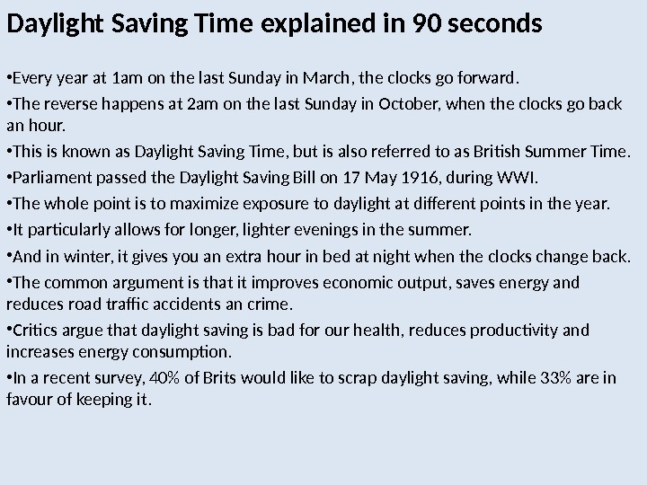 Daylight Saving Time explained in 90 seconds • Every year at 1 am on the last