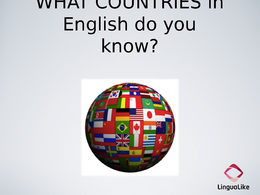 WHAT COUNTRIES in English do you know?