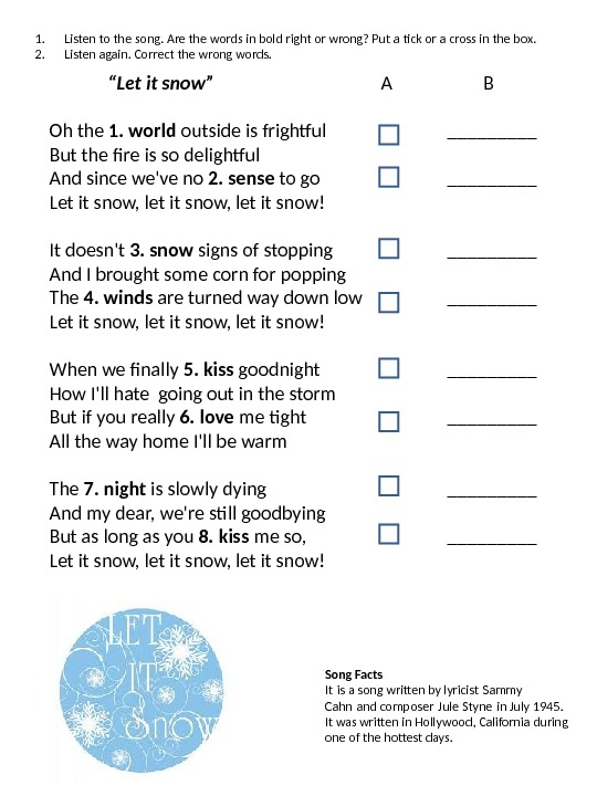 """ Let it snow""  A   B Oh the 1. world"
