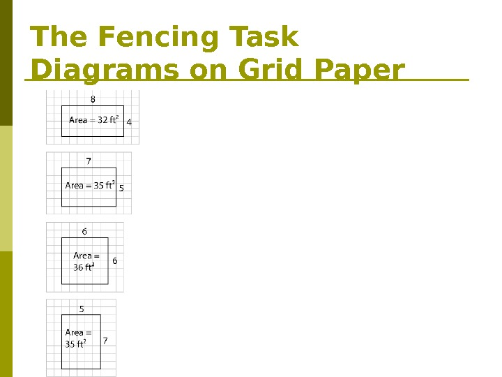 The Fencing Task Diagrams on Grid Paper