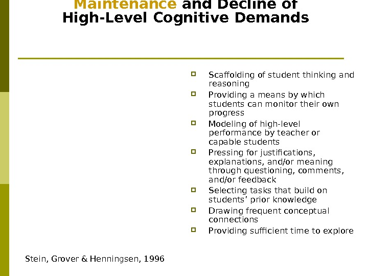 Factors Associated with the Maintenance and Decline of High-Level Cognitive Demands Scaffolding of student thinking and
