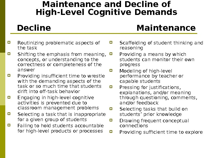 Factors Associated with the Maintenance and Decline of High-Level Cognitive Demands Decline