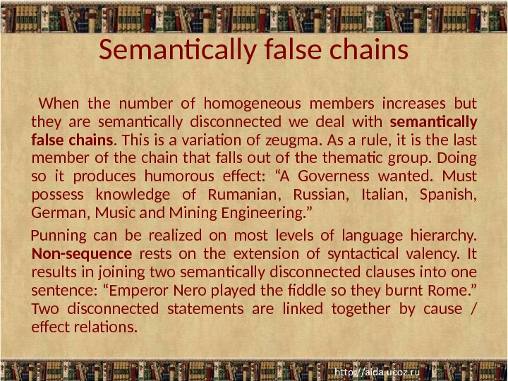 Semantically false chains  When the number of homogeneous members increases but they are semantically disconnected