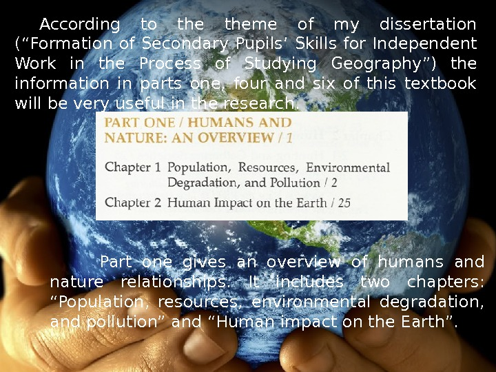 Part one gives an overview of humans and nature relationships.  It includes two chapters: