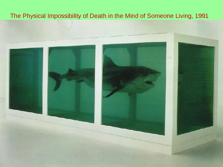 The Physical Impossibility of Death in the Mind of Someone Living, 1991