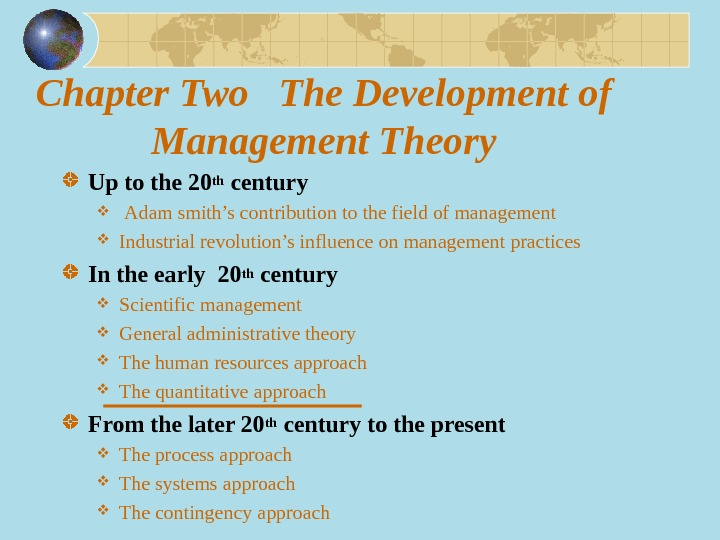 Chapter Two  The Development of Management Theory Up to the 20 th century  Adam