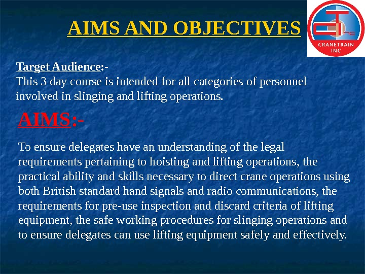 AIMS AND OBJECTIVES Target Audience : - This 3 day course is intended for all categories