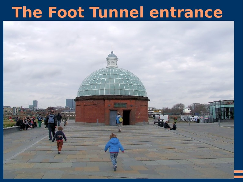 The Foot Tunnel entrance