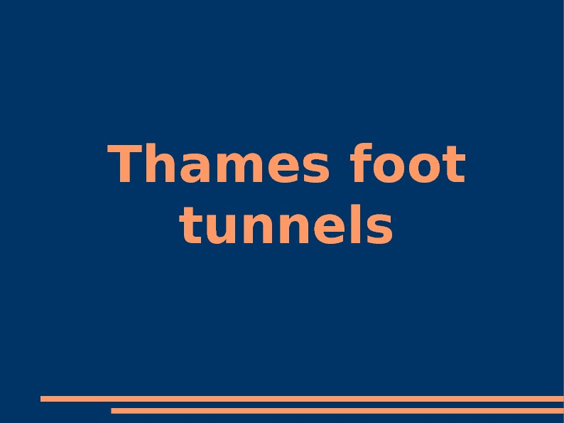 Thames foot tunnels
