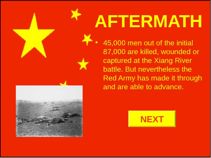 AFTERMATH • 45, 000 men out of the initial 87, 000 are killed, wounded