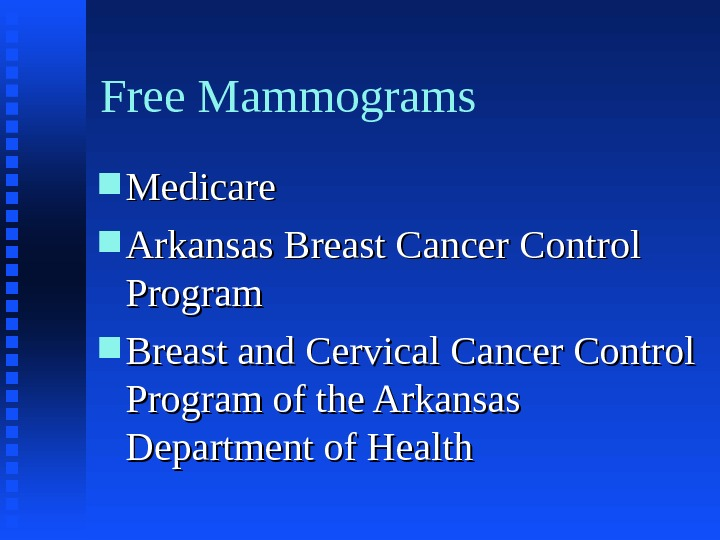 Free Mammograms Medicare Arkansas Breast Cancer Control Program Breast and Cervical Cancer Control Program of the