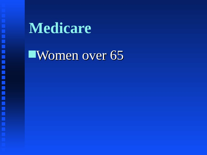 Medicare Women over 65
