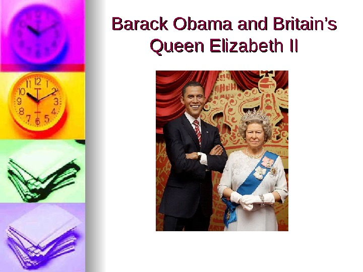 Barack Obama and Britain's Queen Elizabeth II