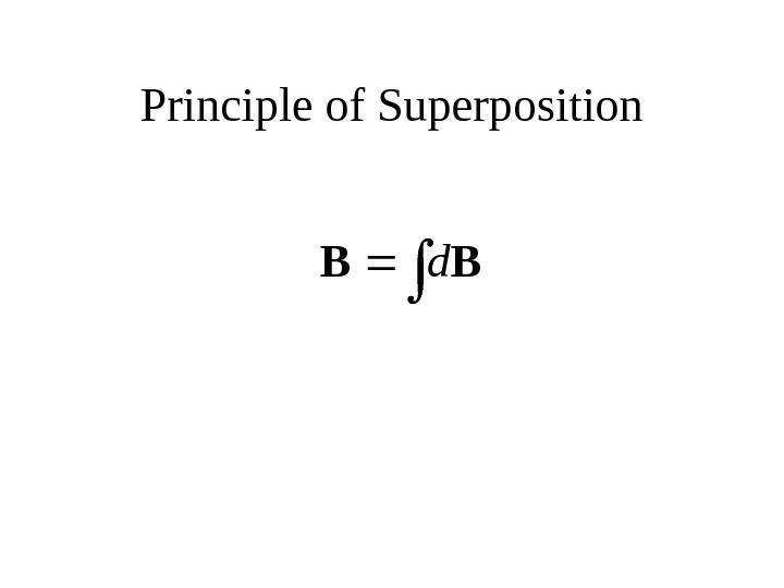 Principle of Superposition BB d