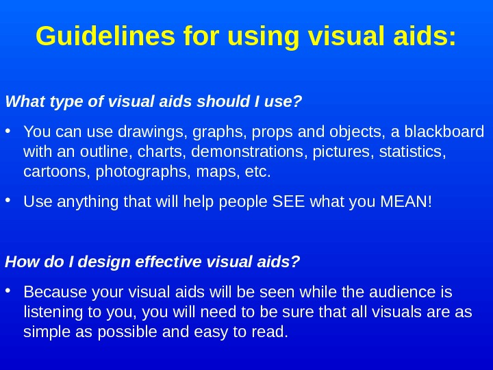 Guidelines for using visual aids: What type of visual aids should I use?