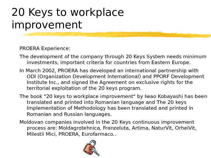 20 Keys to workplace improvement PROERA Experience: The development of the company through 20 Keys System
