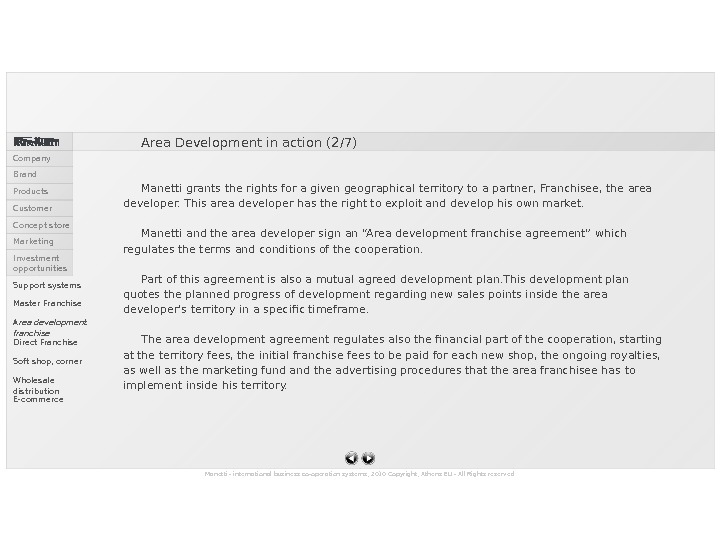 Manetti - international business co-operation systems, 2010 Copyright, Athens EU - All Rights reserved. Area Development