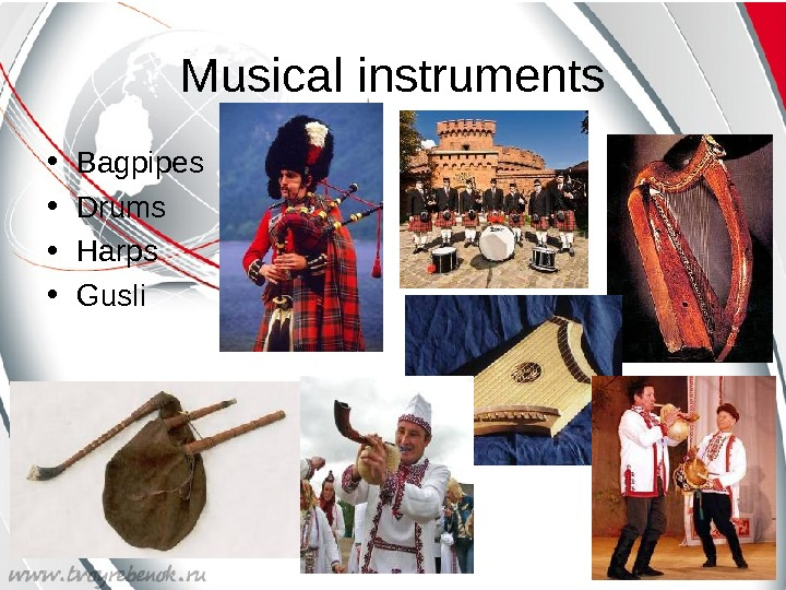 Musical instruments • Bagpipes • Drums • Harps • Gusli