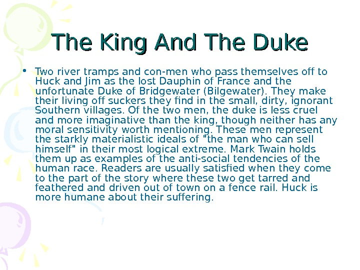 The King And The Duke • Two river tramps and con-men who pass themselves