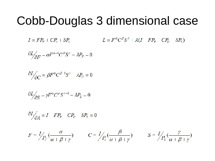 Cobb-Douglas 3 dimensional case