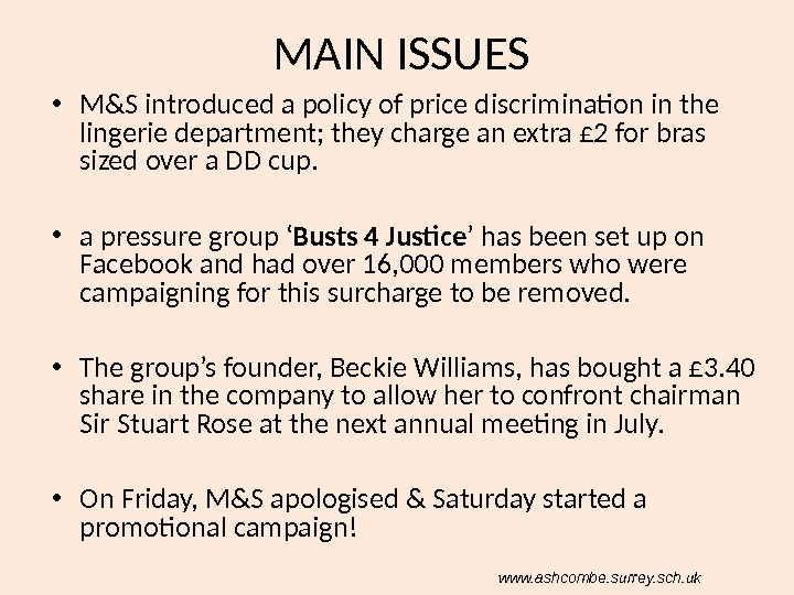 MAIN ISSUES • M&S introduced a policy of price discrimination in the lingerie department; they charge